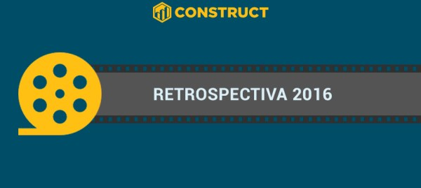 Retrospectiva 2016 Construct