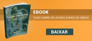 Novo ebook grátis: tudo sobre relatório diário de obras (RDO)