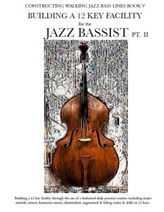 jazz bass scales chords and arpeggios in 12 keys