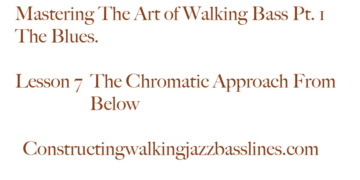MAWB Lesson 7 The Chromatic approach from below
