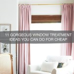 11 Diy Window Treatment Ideas Cheap Upgrades For Your Home