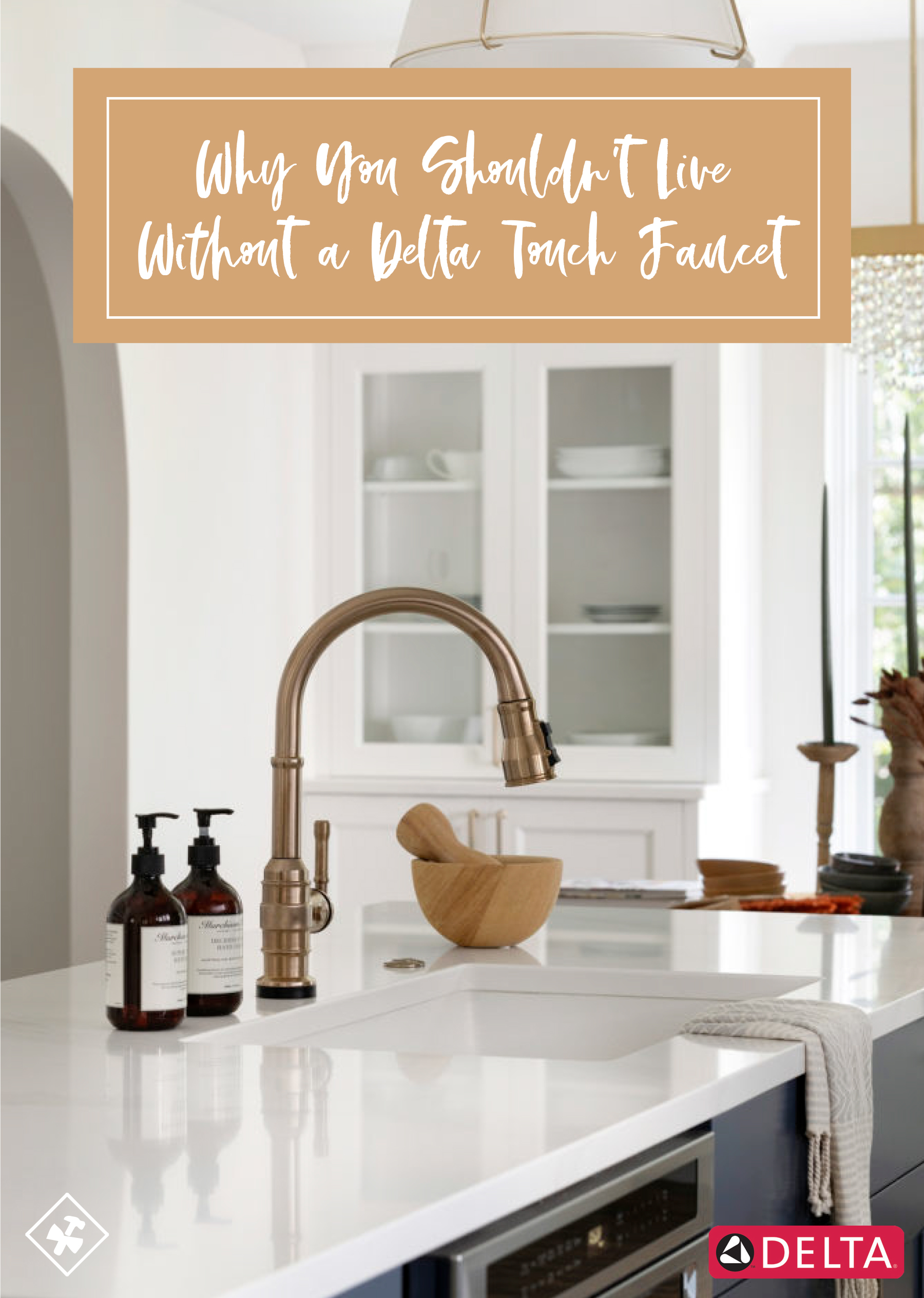 why we love the delta touch faucet