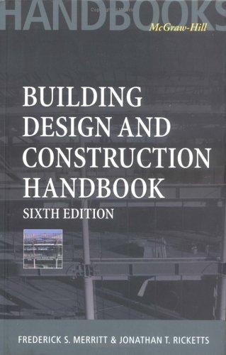 Building Design and Construction Handbook, 6th Edition