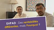 vignette sur les rentabilités différentes en EHPAD