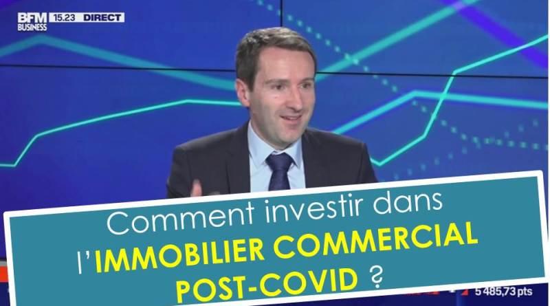 Investir dans l'immobilier commercial post COVID