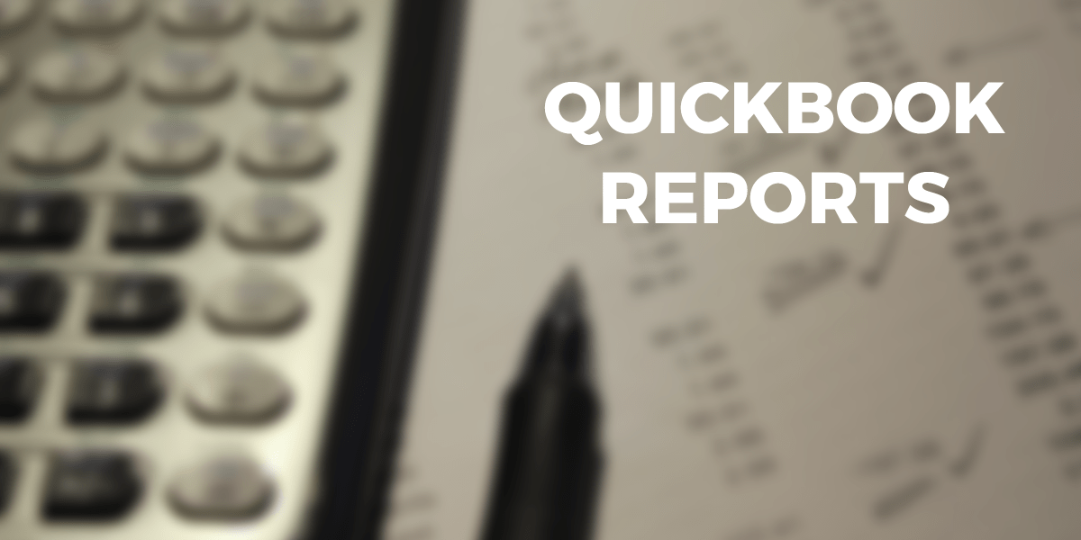 3 must use quickbook reports