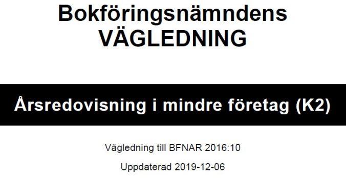 K2 Årsredovisning - Ändrad vägledning från BFN