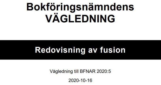 Redovisning av fusion - Ny vägledning från BFN