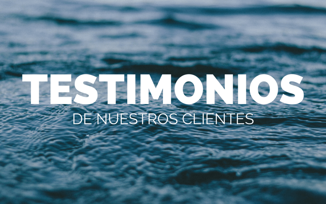 Testimonios de nuestros clientes