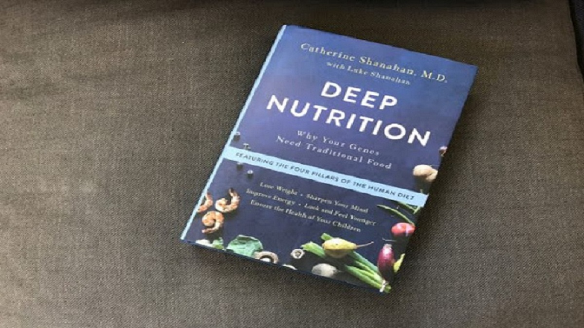 Deep nutrition, Why your genes need traditional food