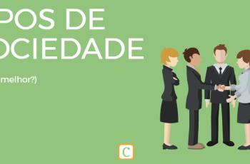 TIPOS DE SOCIEDADE – QUAL A MELHOR?