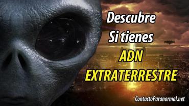 Descubre si tienes Adn Extraterrestre