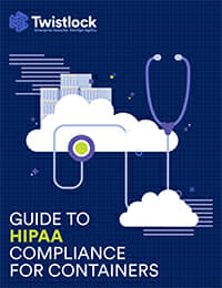 Guide to HIPAA Compliance for Containers