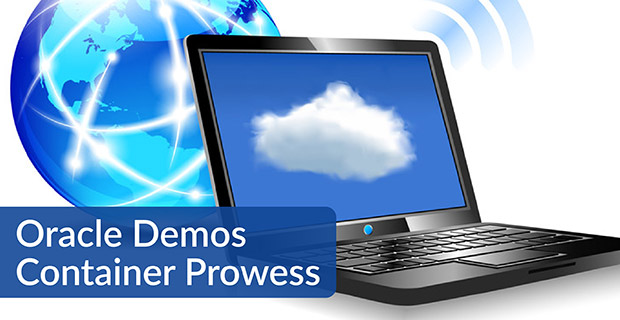 Oracle Demos Container Prowess