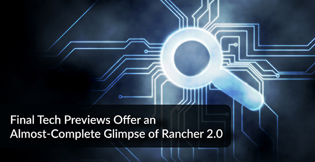 Glimpse of Rancher 2.0