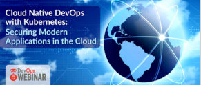 Cloud Native DevOps with Kubernetes: Securing Modern Applications in the Cloud