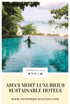 Luxury Sustainable Hotels in Asia.png
