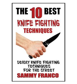 Knife fighting styles and techniques