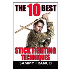 The Best Stick Fighting Techniques