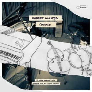album art to Covered from the Robert Glasper Trio
