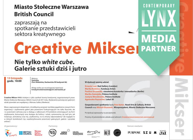 "CREATIVE MIKSER #16: Not just a ""white cube"". Art galleries today and tomorrow"