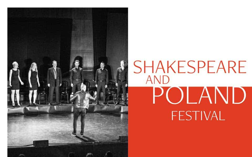 , Shakespeare and Poland festival