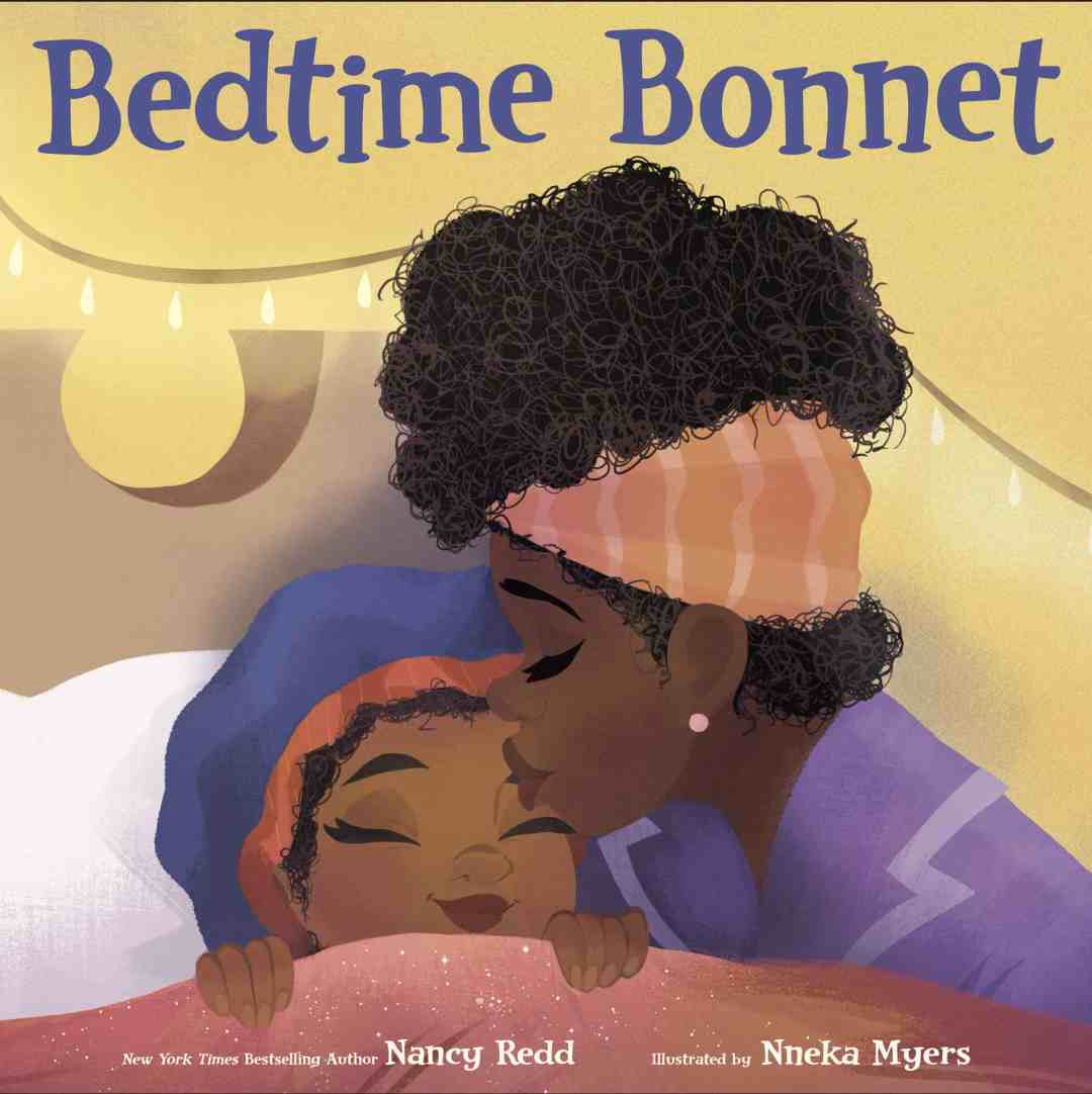 Bedtime Bonnet, Nancy Redd, illustrated by Nneka Myers, Random House Books