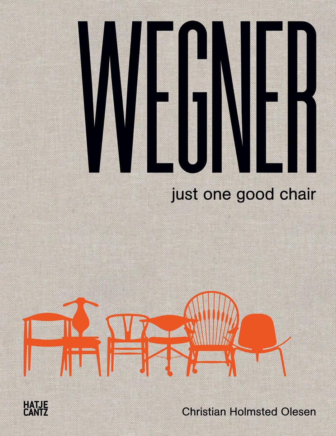 Just One Good Chair, Hans J. Wegner, Hatje Cantz