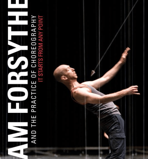 Books: William Forsythe And The Practice Of Choreography