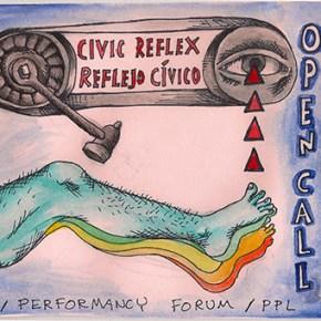 Open Call - Performancy Forum: Civic Reflex (Brooklyn, NY) Deadline: March 1, 2018