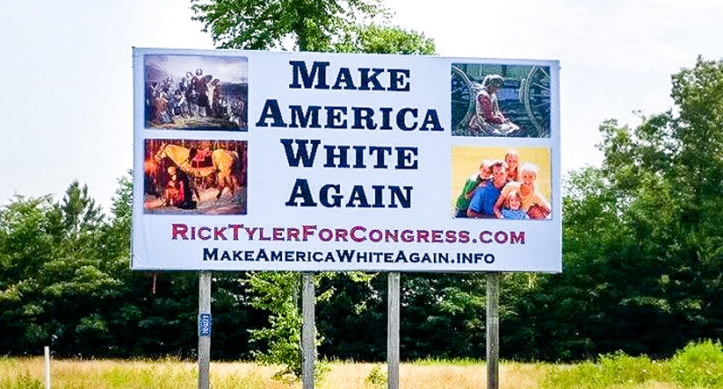 Candidate Takes Trumpism To Logical Conclusion With 'Make America White Again' Sign