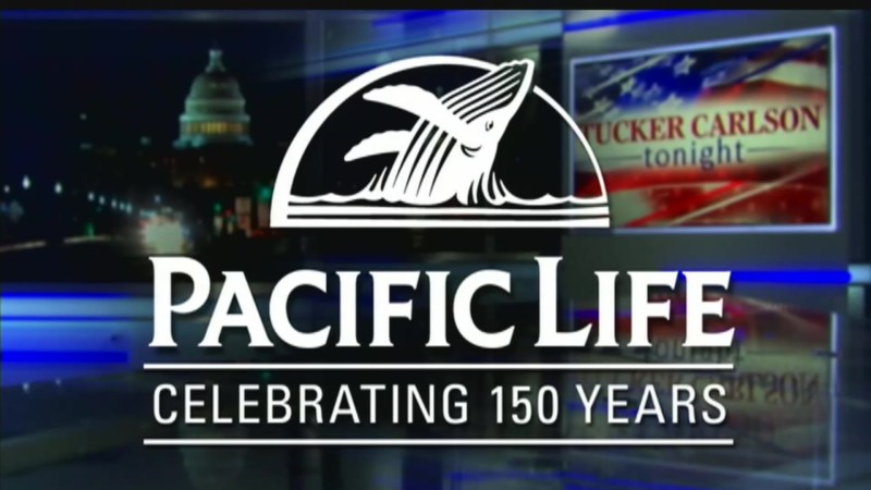 Pacific Life Suspends Advertising On 'Tucker Carlson Tonight' Following Inflammatory Immigration Segment