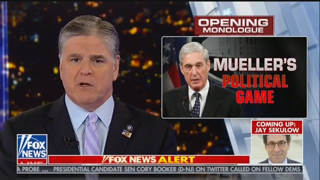 Hannity: Mueller 'Doesn't Know the Law' and 'He's Full of Crap'