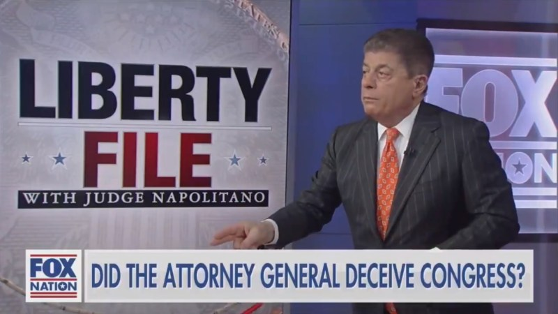 Fox's Judge Napolitano: Barr's 'Foolish Attempt' to Sanitize Mueller Report Was 'Dumb and Insulting'