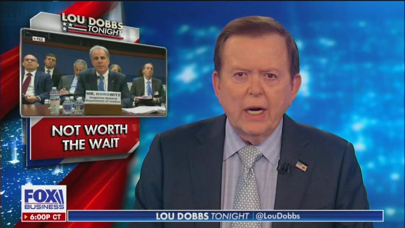 Fox's Lou Dobbs: Horowitz Report Proves 'Deep State' Controls Our Government