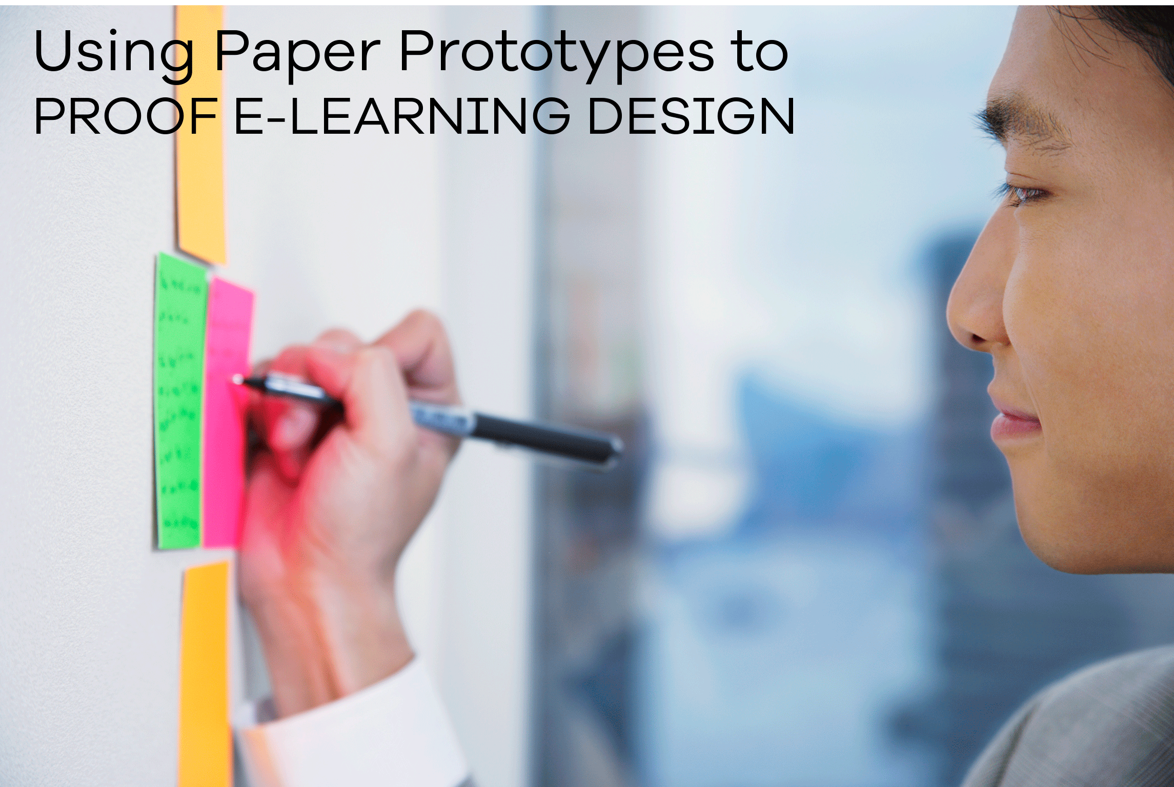 Using-Paper-Prototypes-to-Proof-eLearning-Design