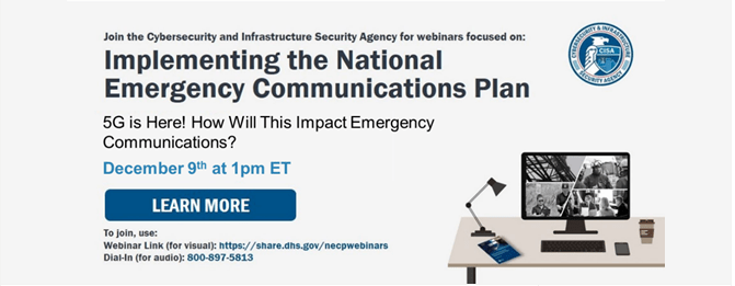 CISA Implementing the NECP Webinar - 5G Impact on Emergency Communications