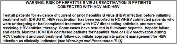 WARNING: RISK OF HEPATITIS B VIRUS REACTIVATION IN PATIENTS COINFECTED WITH HCV AND HBV