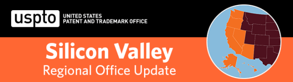united states patent and trademark office silicon valley regional office update