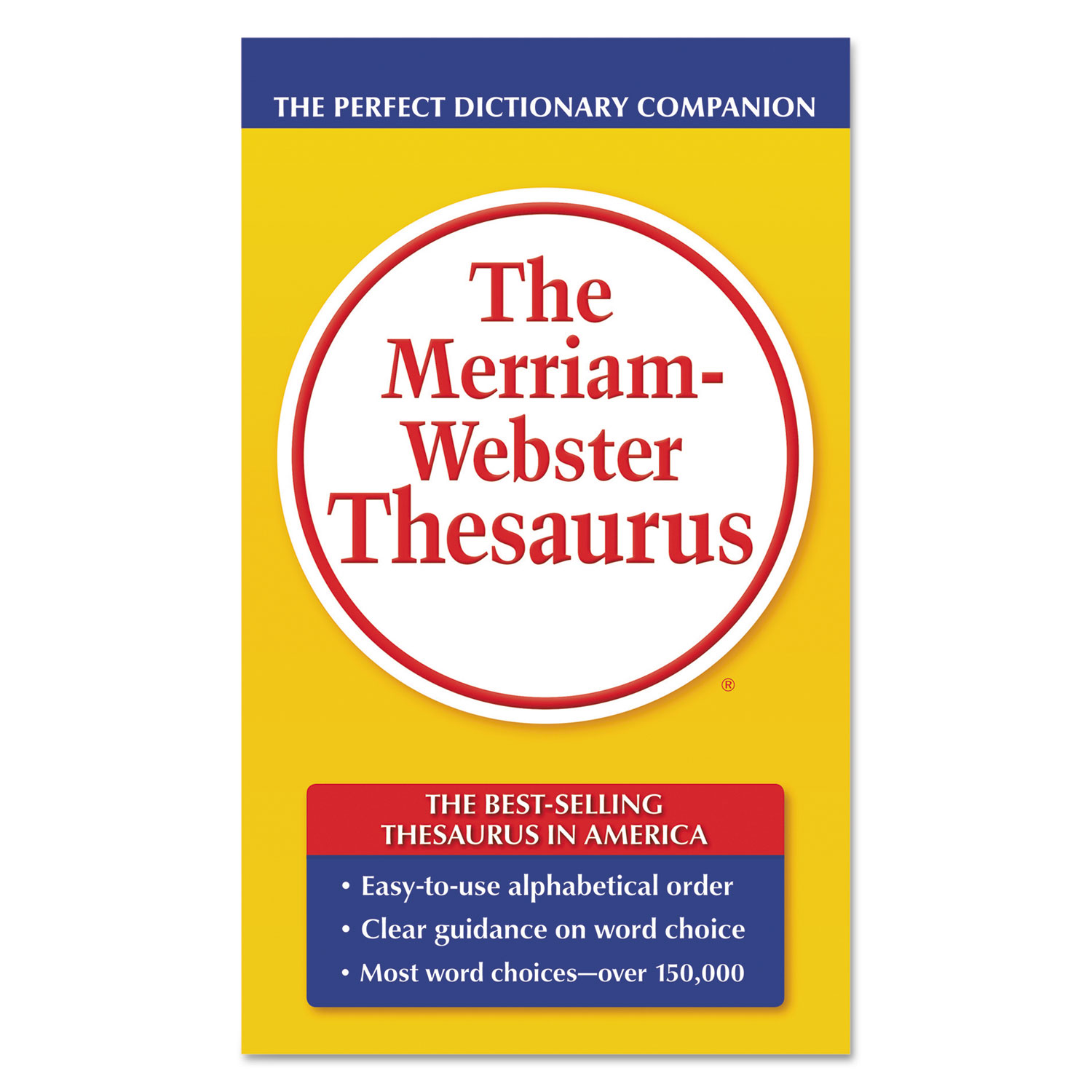 The Merriam Webster Thesaurus Dictionary Companion