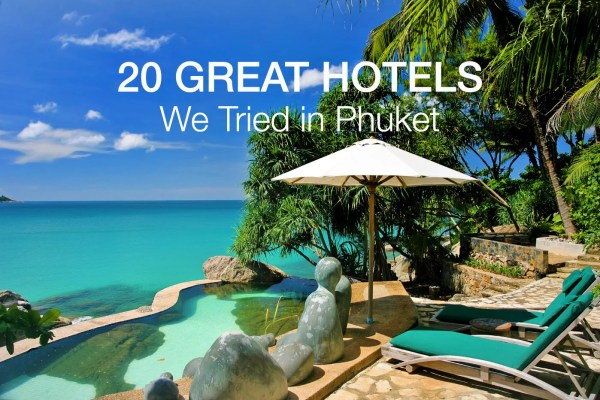 22 Best Hotels in Phuket We Tried and Loved