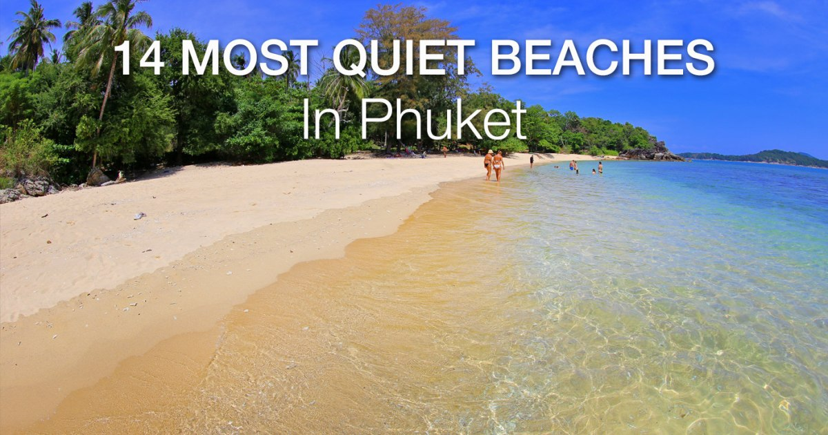 Quiet Beaches of Phuket