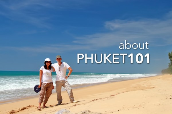 About Phuket 101 and Willy Thuan