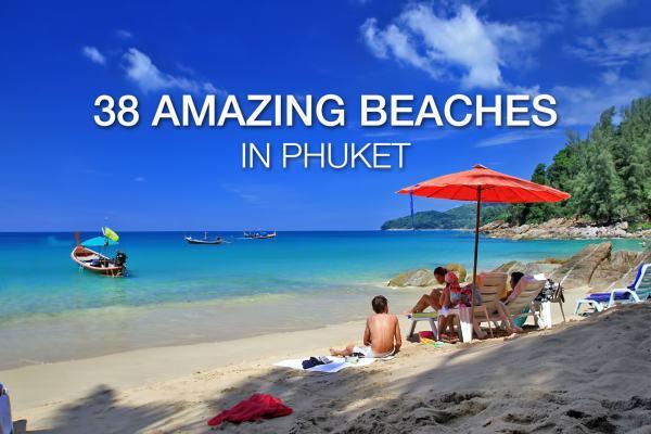 Phuket Beaches – 38 beaches of Phuket! (updated)