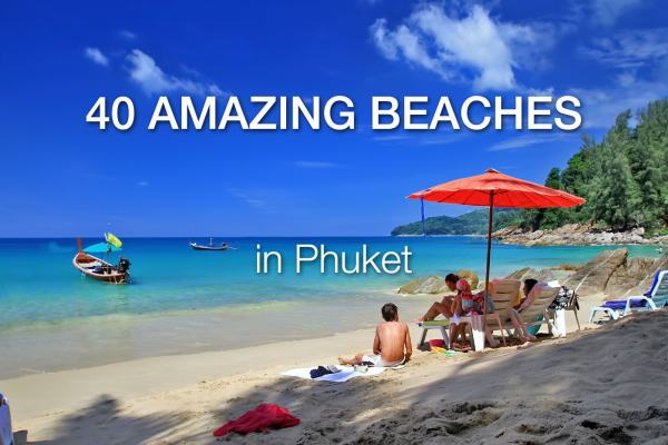 40 Phuket Beaches (updated)