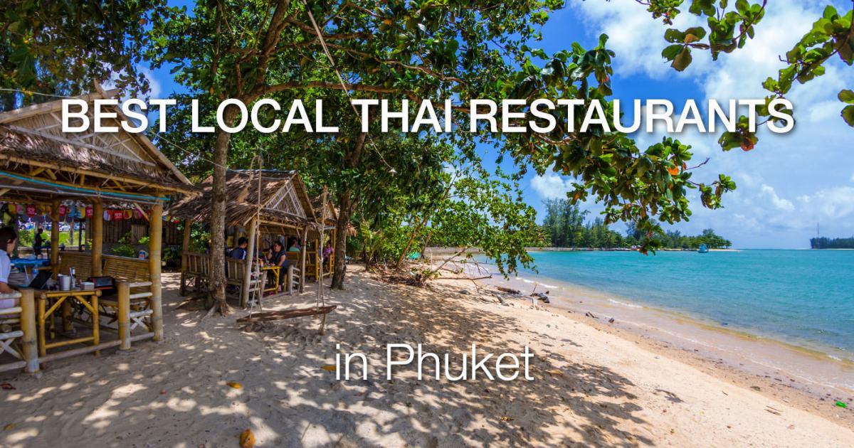 Phuket Best Thai Restaurants