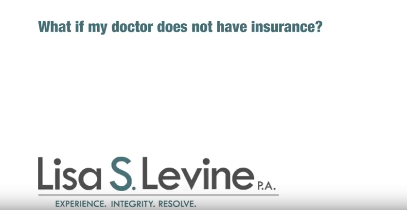 What if my doctor does not have insurance?