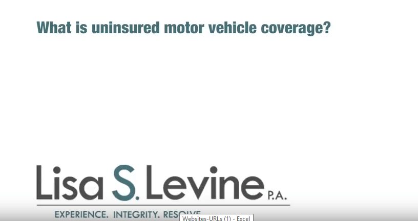 What is uninsured motor vehicle coverage?
