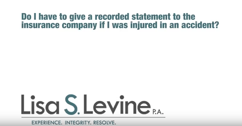 Do I have to give a recorded statement to the insurance company if I was injured in an accident?