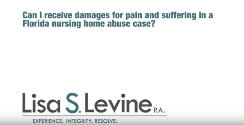 Can I receive damages for pain and suffering in a Florida nursing home abuse case?